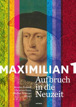 Maximilian I. von Frenzel,  Monika, Gepp,  Christian, Wimmer,  Markus