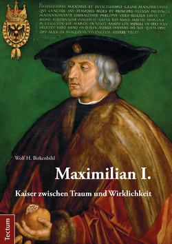 Maximilian I. von Birkenbihl,  Wolf H.