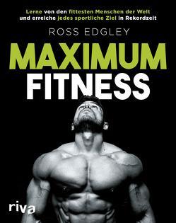 Maximum Fitness von Edgley,  Ross