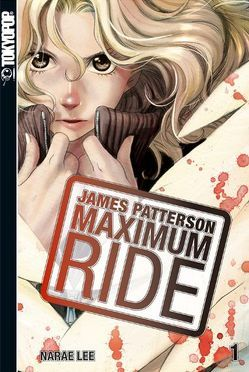 Maximum Ride 01 von Lee,  NaRae, Patterson,  James