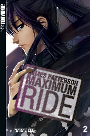 Maximum Ride 02 von Lee,  NaRae, Patterson,  James