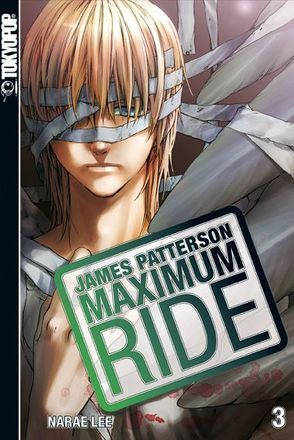 Maximum Ride 03 von Lee,  NaRae, Patterson,  James