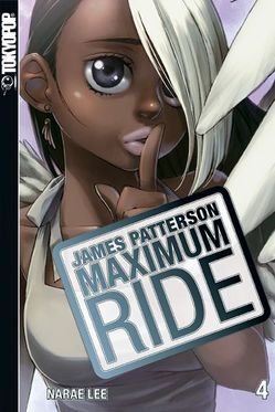 Maximum Ride 04 von Lee,  NaRae, Patterson,  James