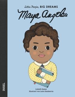 Maya Angelou von Becker,  Svenja, Kaiser,  Lisbeth, Salaberria,  Leire