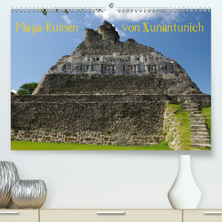 Maya-Ruinen von Xunantunich, Belize (Premium, hochwertiger DIN A2 Wandkalender 2021, Kunstdruck in Hochglanz) von Bierlein,  Hans-Peter