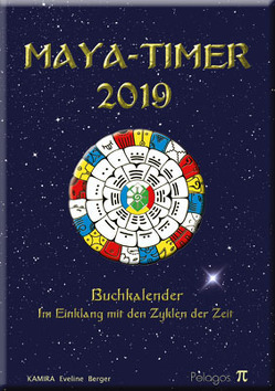 Maya-Timer 2019 von Eveline,  Berger