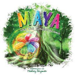 Maya und die Zauberblume von Riege,  Diana, Snyman,  Hedley