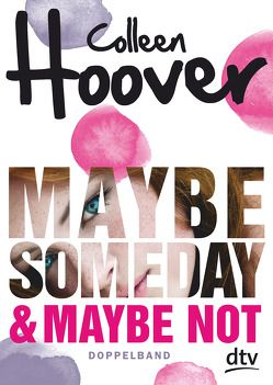 Maybe Someday / Maybe Not von Hoover,  Colleen, Stier,  Kattrin