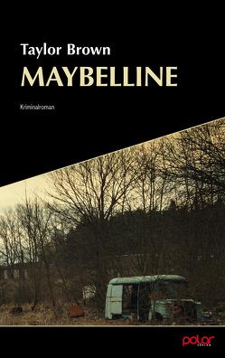 Maybelline von Brown,  Taylor, Mende,  Susanna, Reimers,  Kirsten, Ruckh,  Jürgen
