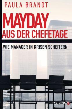 Mayday aus der Chefetage von Brandt,  Paula