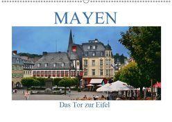 Mayen – Das Tor zur Eifel (Wandkalender 2019 DIN A2 quer)