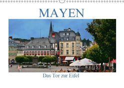 Mayen – Das Tor zur Eifel (Wandkalender 2019 DIN A3 quer)