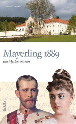 Mayerling 1889 von Etzlstorfer,  Hannes