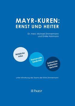 Mayr-Kuren: Ernst und Heiter von Hohmann,  Emilie, Zimmermann,  Michael