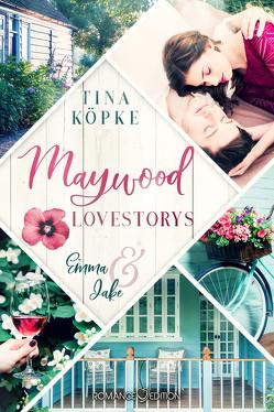 Maywood Lovestorys: Emma & Jake von Köpke,  Tina