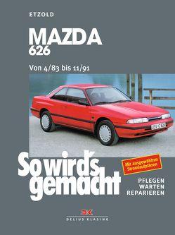 Mazda 626 von 4/83 bis 11/91 von Etzold,  Rüdiger