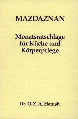 Mazdaznan Monatsratschläge von Hanish,  Otoman Zar Adusht, Rauth,  Otto