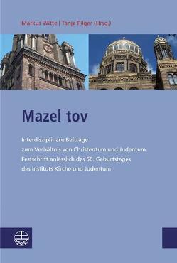 Mazel tov von Pilger,  Tanja, Witte,  Markus