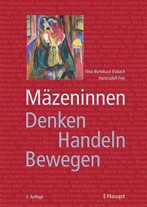 Mäzeninnen von Bortoluzzi Dubach,  Elisa, Frey,  Hansrudolf
