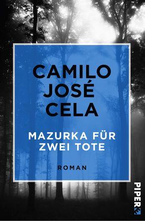 Mazurka für zwei Tote von Cela,  Camilo José, von Enzenberg,  Carina, Zahn,  Hartmut