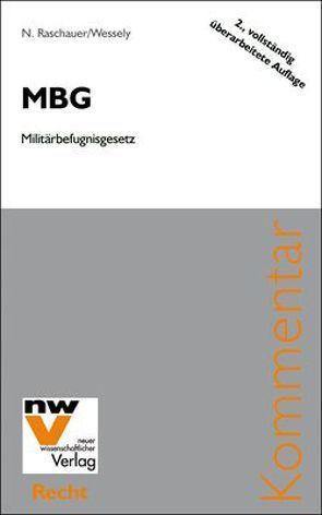 MBG Militärbefugnisgesetz von Raschauer,  Nicolas, Wessely,  Wolfgang
