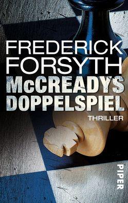 McCreadys Doppelspiel von Forsyth,  Frederick, Hermstein,  Rudolf, Spiel,  Christian