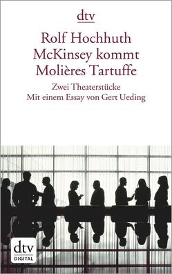McKinsey kommt Molières Tartuffe von Hochhuth,  Rolf