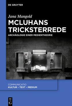 McLuhans Tricksterrede von Mangold,  Jana