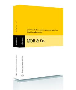 MDR & Co. (E-Book, PDF) von Backhaus,  Claus, Benad,  Nadine, Lau,  Hans-Joachim, Pleiss,  Thomas