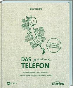 mdr Garten – Das grüne Telefon von Look-Hirnschal,  Claudia, Schöne,  Horst