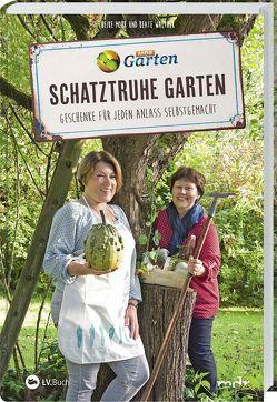 MDR Garten – Schatztruhe Garten von Mohr,  Heike, Walther,  Beate