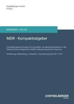 MDR – Kompaktratgeber von Institut,  Heydelberger, Murswieck,  Raphaël G.D., Stiller,  Michael W.