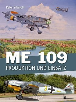 Me 109 von Schmoll,  Peter