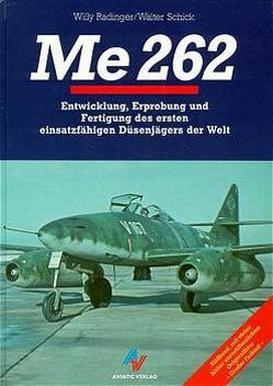 Me 262 von Radinger,  Willy, Schick,  Walter
