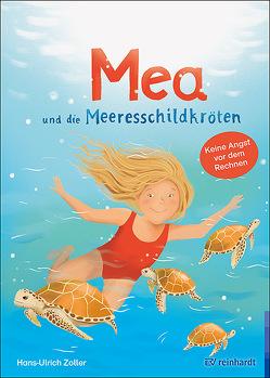 Mea und die Meeresschildkröten von Zoller,  Hans-Ulrich, Zurawska,  Beata