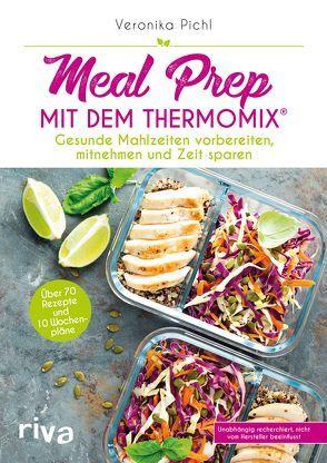 Meal Prep mit dem Thermomix® von Pichl,  Veronika