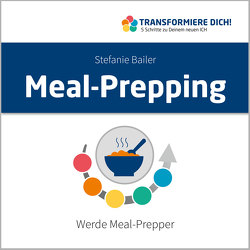 Meal-Prepping von Bailer,  Stefanie