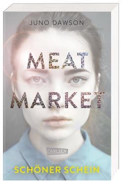 Meat Market – Schöner Schein von Dawson,  Juno, Kröning,  Christel