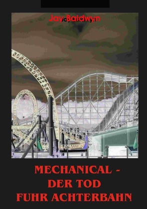 Mechanical von Baldwyn,  Jay