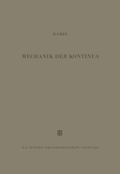 Mechanik der Kontinua von Hamel,  G.