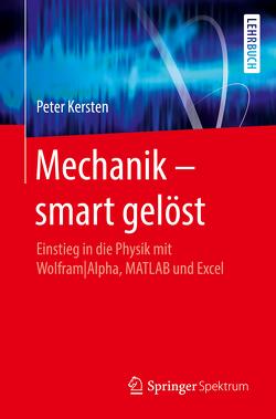 Mechanik – smart gelöst von Kersten,  Peter