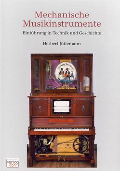 Mechanische Musikinstrumente von Hocker,  Jürgen, Jüttemann,  Herbert