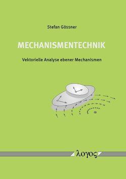Mechanismentechnik von Gössner,  Stefan