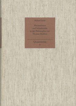 Mechanismus und Subjektivität in der Philosophie von Thomas Hobbes von Esfeld,  Michael, Holzboog,  Eckhart