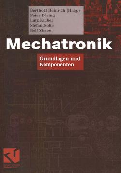 Mechatronik von Döring,  Peter, Heinrich,  Berthold, Klüber,  Lutz, Nolte,  Stefan, Simon,  Rolf