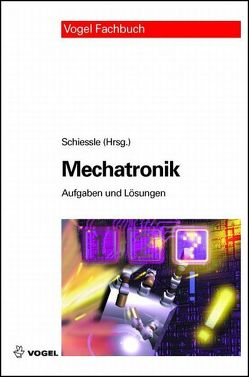 Mechatronik von Schiessle,  Edmund