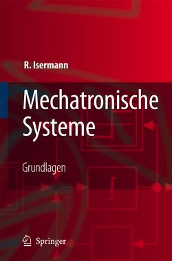 Mechatronische Systeme von Isermann,  Rolf