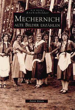 Mechernich von Könen,  Anton
