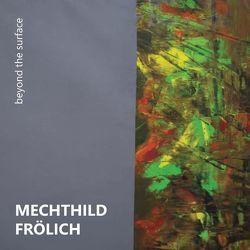 Mechthild Frölich von Frölich,  Mechthild, Krebs,  Sharon