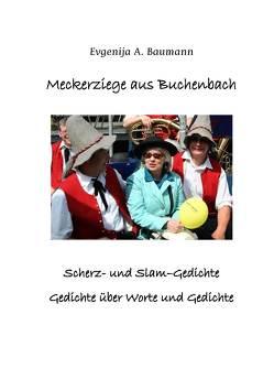 Meckerziege aus Buchenbach von Baumann,  Evgenija
